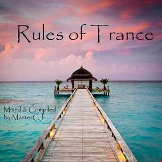 Rules Of Trance [Episode13] [Mixed by MasterCJ]