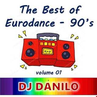 DJ Danilo - Eurodance Set Mix volume 02