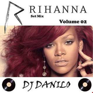 Rihanna Special Set volume 02
