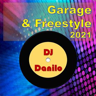 DJ Danilo - Garage & Freestyle Set Mix