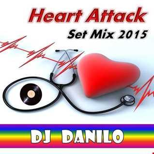 Heart Attack Set Mix 2015