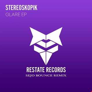 StereoSkopik - Glare (Sejo Bounce Short Remix) BUY=DOWNLOAD