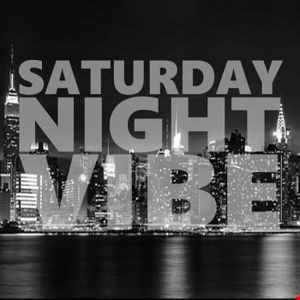 Saturday Night Vibe Vol.7