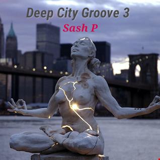 Deep City Groove 3