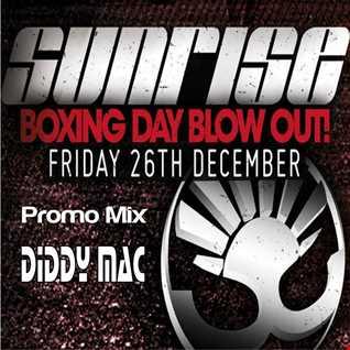 Diddy Mac   Sunrise Promo Mix
