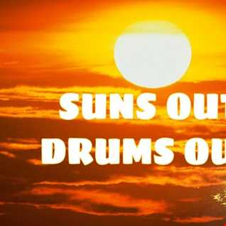 Suns out drums out