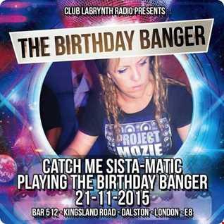 Sista-Matic - 92 Hardcore/Jungle - Club Labrynth Radio Birthday Banger Mix