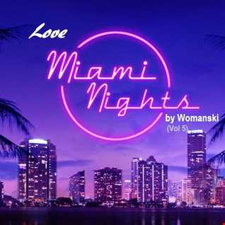 Love Miami Nights (Vol5)