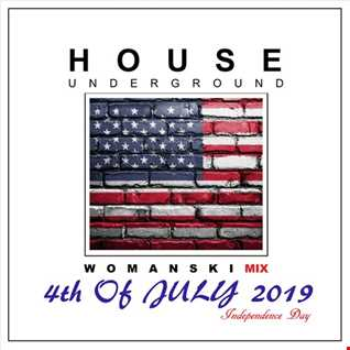 HOUSE UNDERGROUND 19, 4th of JULY 19