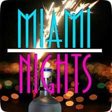 Love Miami Nights (July 4th)