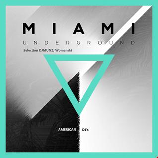 Miami Underground - Deep Inside (Vol16)