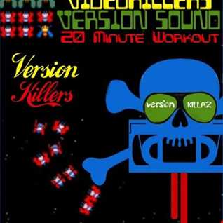 Version Killers Vol. 1 (20 Min. Dub Workout)
