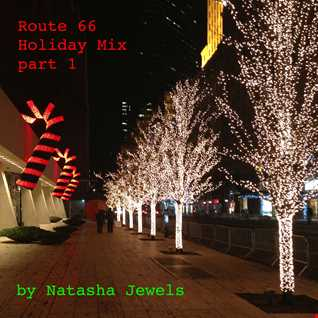 Route 66 Holiday mix pt 1
