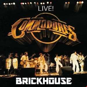 BRICKHOUSE   LIVE   COMMODORES