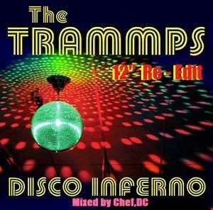 "Disco Inferno ( 12 ""  Re -  Edit )"