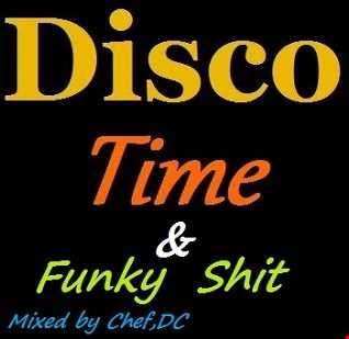 DISCO TIME & FUNKY SHIT