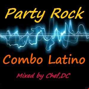 PARTY ROCK & COMBO LATINO