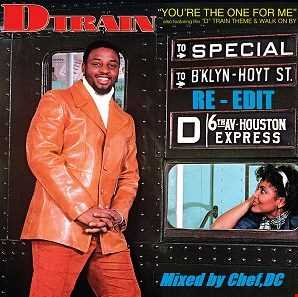 YOU'RE  THE  ONE  FOR  ME  ~  D - TRAIN  (Re-Edit)