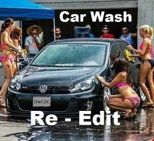 Car Wash ( Re - Edit )