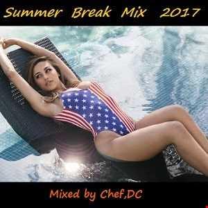 SUMMER BREAK MIX 2017