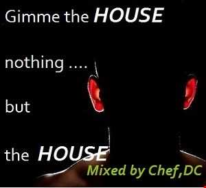 Chef,DC in the FUNKY  HOUSE