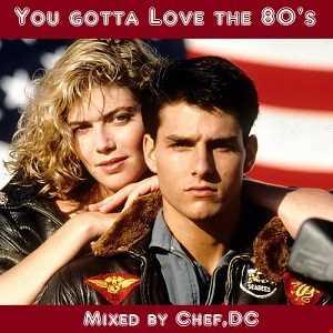 YOU  GOTTA  LOVE  THE  80's