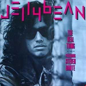 John ( Jellybean ) Benitez - Featuring  Steven Dante – The Real Thing