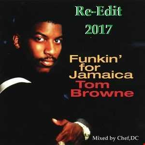 FUNKIN'  FOR  JAMAICA  2017  ( RE EDIT )