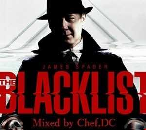 THE BLACKLIST  MIX / RAYMONDS SOUNDTRACK MIX