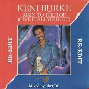 RISIN  TO  THE  TOP ~ KENI  BURKE  ( Re-Edit)