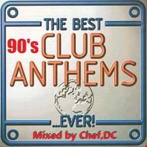 CLUB  ANTHEMS  OF  THE  90's