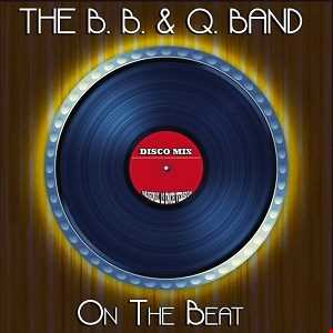ON THE BEAT   B.B. & Q.  Band