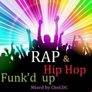 Rap & Hip Hop  Funk ' d  up