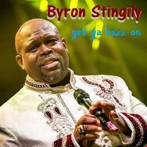 Get ya buzz on  -  Byron Stingily