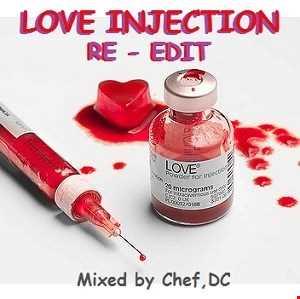 Love Injection (Re   Edit )