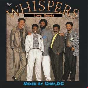 * LOVE  SONGS *    by The Whispers