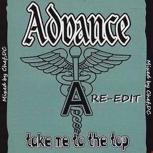 Take Me To The Top - ADVANCE  (Re-Edit)