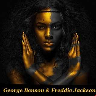 GEORGE BENSON & FREDDIE JACKSON in the MIX