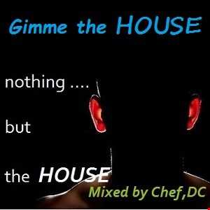 CHEF,DC in the HOUSE PARTY