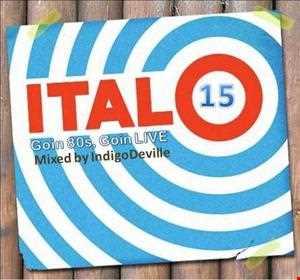 Goin 80s, Goin LIVE 15: ITALO