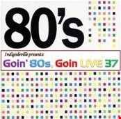 Goin 80s, Goin LIVE 37