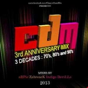 CDM 3rd Anniversary: 3 Deejays, 3 Decades (70s, 80s & 90s)
