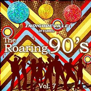 The Roaring 90s Vol 7