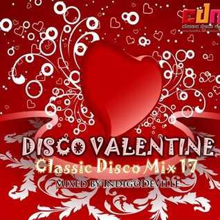 Classic Disco Mix 17: DISCO VALENTINE