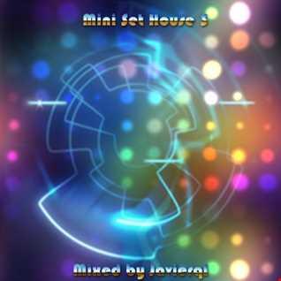 Javierql Mini Set - House 03 25 06 2017