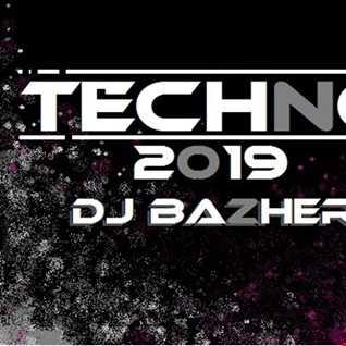 TECHNO 2019 MASTER 4.DJ BAZHERN