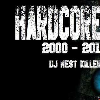 DJ Nest Killer Hardcoremix 2000 2010