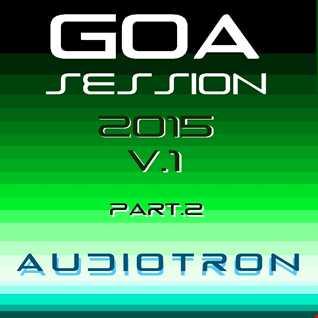Goa session 2015 V2 mix Audiotron