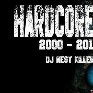 Dj Nest Killer Hardcoremix 2000 2010 V.4