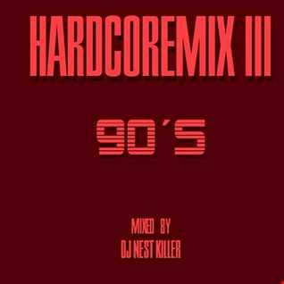 DJ Nest Killer - Hardcoremix3 90s